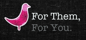 For Them, For You. - Australian Supplier for the Shwe Shwe Poppi Project (A fundraising arm for the